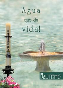 Cartel MD: Bautismo. ¡Agua que da vida!